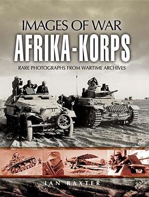Afrika-Korps By Baxter, Ian